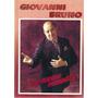 Giovanni Bruni...aos Nossos Momentos-angelo Iacocca