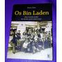 Livro Os Bin Laden - Uma Família No Século Norte Americano