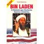 Livro: Bin Laden - O Homem Que Declarou Guerra À América