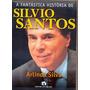 Livro A Fantástica História De Silvio S Oferta Reliquiaja