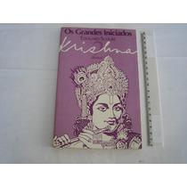Krishna - Os Grandes Iniciados - 1986 - Édouard Schuré