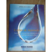 Livro - Lições De Aprendiz - Antônio Carlos Gomes Da Costa M