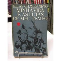 Livro - Minha Vida E As Lutas De Meu Tempo