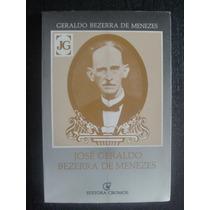 Livro - José Geraldo Bezerra De Menezes - 1991
