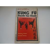 Col. Artes Marciais Kung Fu Shaolin Tao Chuan 1988 Raro