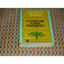 A Vida De Lima Barreto, Francisco De Assis Barbosa