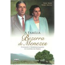 Livro A Família - Bezerra De Menezes.