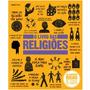 O Livro Das Religiões As Grandes Ideias De Todos Os Tempos