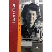 Livro Janete Clair Biografia Artur Xexéu