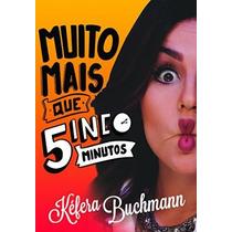 Livro Muito Mais Que Cinco Minutos - Kéfera Buchmann
