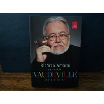 Ricardo Amaral Apresenta Vaudeville - Memorias