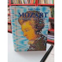 Livro Mozart Crônica De Vida E Obra Kurt Pahlen Capa Dura