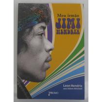 Livro Meu Irmão Jimi Hendrix - Usado Mas Em Excelente Estado