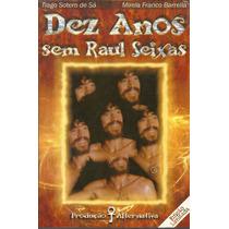 Livro-raul Seixas-10 Anos Sem Raul Seixas-raridade