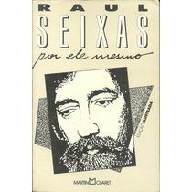 Livro-raul Seixas-por Ele Mesmo-capa Branca