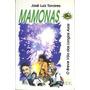 Mamonas: O Breve Vôo Das Longas Asas - José Luiz Tavares