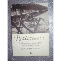Resistência: A História De Uma Mulher Que Desafiou Hitler