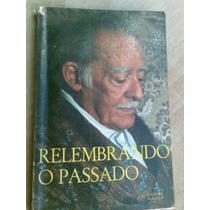 Livro - Relembrando O Passado - Edgard Armond