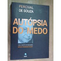 Livro Autópsia Do Medo Percival De Souza - Raro