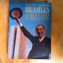 Livro Porque Construi Brasília - Juscelino Kubitschek