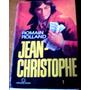 Jean-christophe, De Romain Rolland - Volume 1