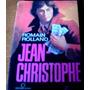Jean-christophe, De Romain Rolland - Volume 2