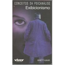 448 - Literatura Conceitos Da Psicanálise - Exibicionismo