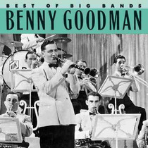Cd / Benny Goodman = Best Of Big Bands - 16 Sucessos
