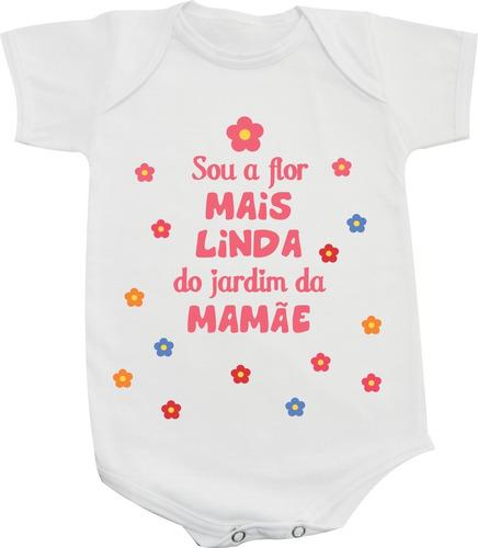 flores no jardim frases: Flor Mais Linda Do Jardim Da Mamãe-body Frases – R$ 34,87 no