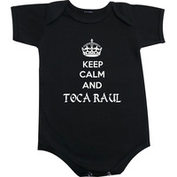 Body Bebe Keep Calm And Toca Raul - Raul Seixas Classico