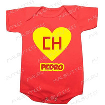 Chapolin Colorado Nome Body Infantil Bebê Baby Kids