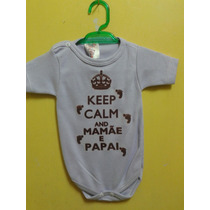 Body P Bori Infantil Keep Calm Mamae E Papai