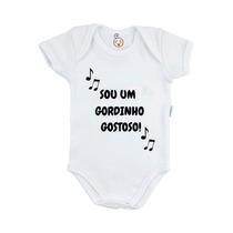 Body Infantil Personalizado Bebê Sou Um Gordinho Gostoso