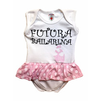 Body Bailarina Infantil Personalizado Bebê Divertidos
