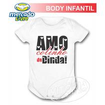 Body Infantil Amo Colinho Da Dinda!