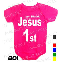Body Evangélico Gospel I Am Second Jesus Infantil Bebê