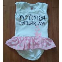 Body Infantil Bebê (futura Bailarina) - Tamanhos P,m,g