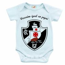Body Infantil - Vascaíno Igual Ao Papai
