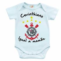 Body Infantil - Corinthiano Igual A Mamãe/papai