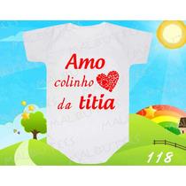 Body Bebe Amo Colinho Da Titia Titia Dinda Frases Divertido