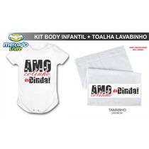 Body Infantil Amo Colinho Da Dinda! + Toalhinha