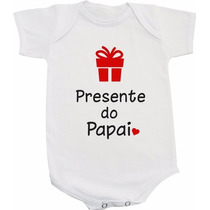 Body De Bebê Divertido Frases - Presente Do Papai
