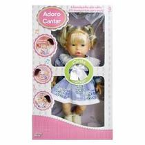 Boneca Adoro Cantar - Baby Brink - Boneca Mecanizada.