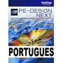 Brother Pe Design Next 9 + Coleção De Bordados Frete Grátis