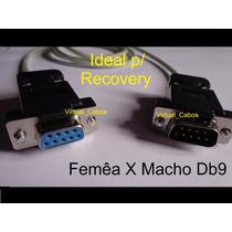 Cabo Rs232 Femea X Macho Db9 Recovery E Atualizaçao (oferta)