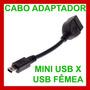 Cabo Otg Usb Fêmea Para Mini Usb Macho Conector Adaptador