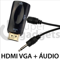 Cabos E Conectores Adaptador Conversor Hdmi P/ Vga Áudio N.f