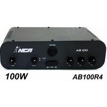 Amplificador Potência Nca Ab100 R4 100wrms S/juros P Entrega
