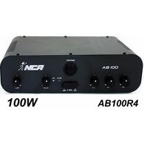 Amplificador Nca Som Musica Ambiente 100w Ab 100 R4 Acustico