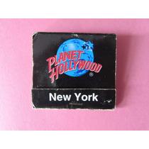 Caixa De Fósforos Antiga Planet Hollyood - New York - A39